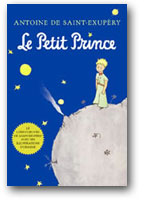 Le Petit Prince, par Antoine de Saint Exupéry