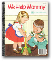 We Help Mommy, by Jean Cushman