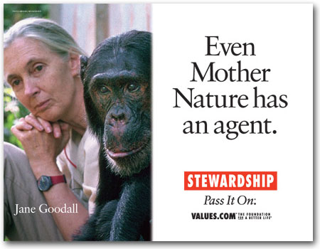 Even Mother Nature has an agent. (Jane Goodall)