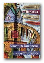 The Babylonian Trilogy, by Sébastien Doubinsky