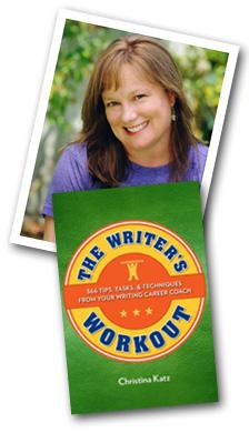 The Writer's Workout, by Christina Katz
