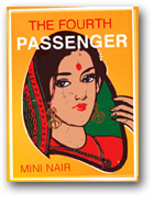 THE FOURTH PASSENGER, by Mini Nair