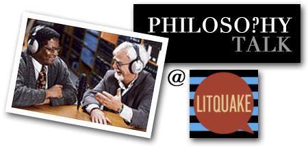 Philosophy Talk at Litquake 2012
