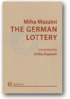 THE GERMAN LOTTERY by Miha Mazzini