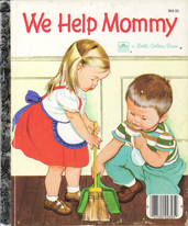 We Help Mommy, by Jean Burger Cushman